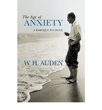 an analysis of the themes and ideas in the age of anxiety by wh auden