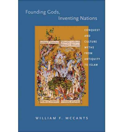Founding Gods, Inventing Nations