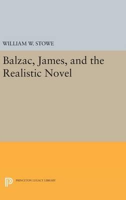 Balzac, James, and the Realistic Novel