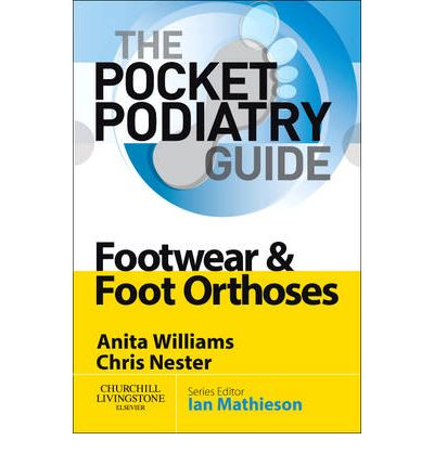 Footwear and Foot Orthoses
