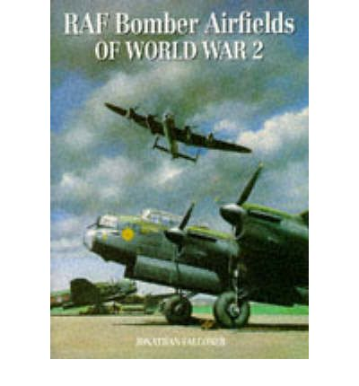 Bomber Airfields of World War 2
