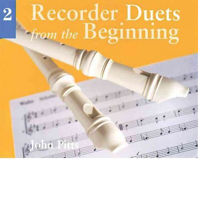 Recorder Duets from the Beginning: Pupil's Book Bk. 2