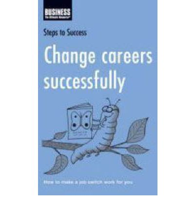 how to sucessfully change careers