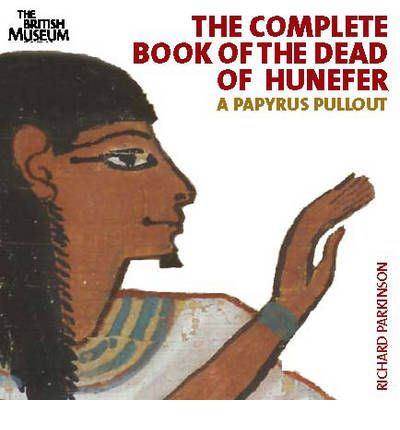 The Complete Book of the Dead of Hunefer