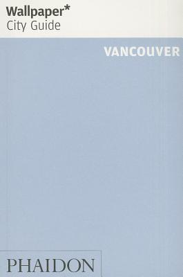 Wallpaper* City Guide Vancouver