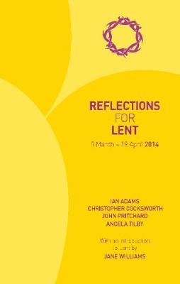 Reflections for Lent 2014