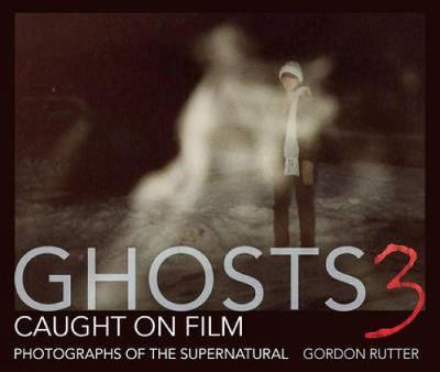 Ghosts Caught on Film: 3