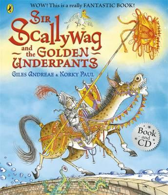 Sir Scallywag and the Golden Underpants Book and CD