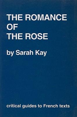 """Romance of the Rose"""