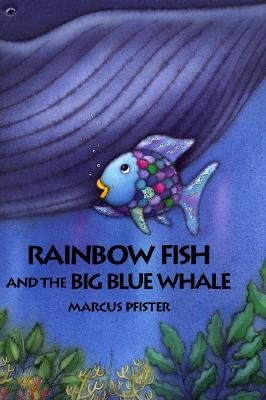 Rainbow fish and the big blue whale big book marcus for Rainbow fish and the big blue whale