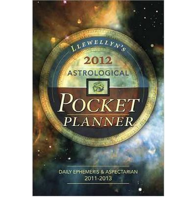 Llewellyn's 2012 Astrological Pocket Planner : Daily Ephemeris and Aspectarian 2011-2013