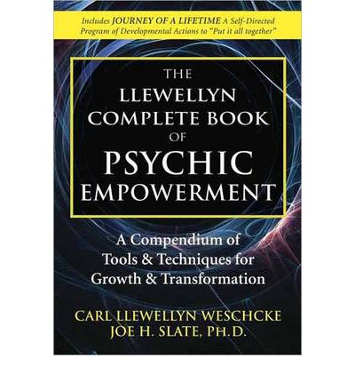 Free The Llewellyn Complete Book Of Psychic Empowerment A