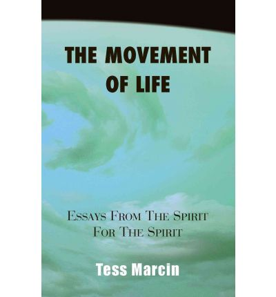 the spirit of life essay