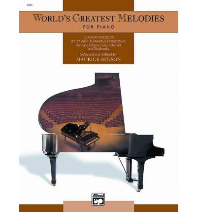World's Greatest Piano Melodies : Comb Bound Book
