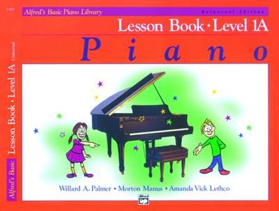 Alfred's Basic Piano Course: Lesson Book, Level 1A