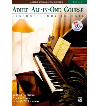 Alfred's Basic Adult All-In-One Course, Bk 3 : Lesson * Theory * Technic, Comb Bound Book & CD