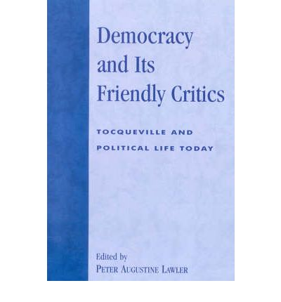 Democracy and Its Friendly Critics