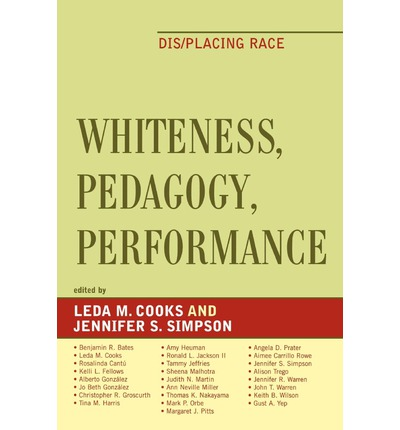 Whiteness, Pedagogy, Performance