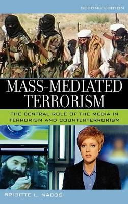 an analysis of brigitte l nacos book terrorism and the media Author: nacos, brigitte lebens format: book, online 1 online resource (xxi  the central role of the media in terrorism and counterterrorism / brigitte l.