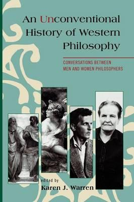 An Unconventional History of Western Philosophy