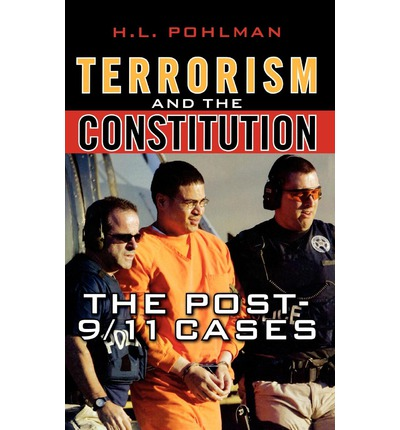 Terrorism and the Constitution : The Post 9/11 Cases