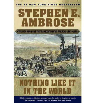 an analysis of the north american railways in nothing like it in the world the men who built the tra