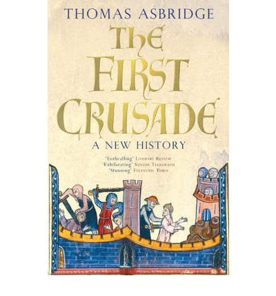 The First Crusade : A New History