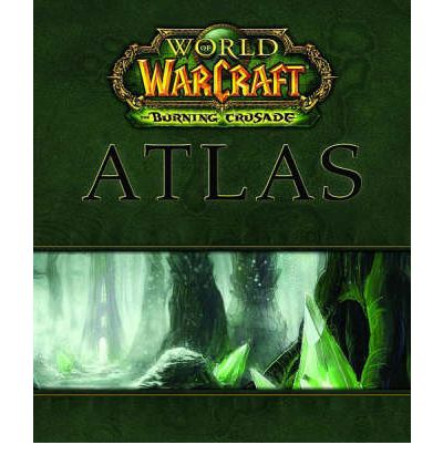 World of Warcraft: The Burning Crusade Atlas