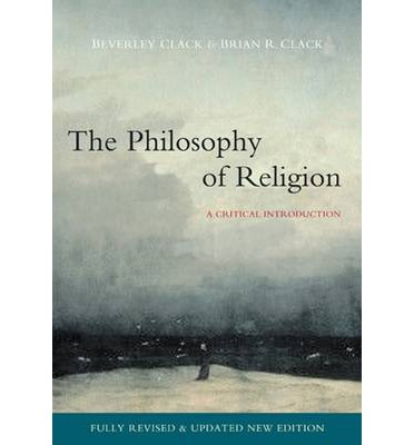 The Philosophy of Religion : A Critical Introduction