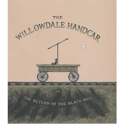 The Willowdale Handcar : or, the Return of the Black Doll