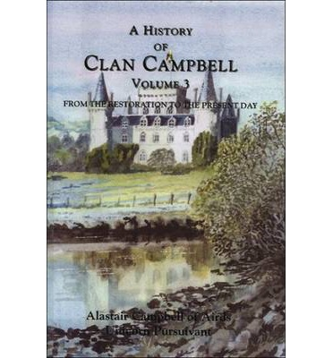 Prenota download gratuiti A History of Clan Campbell : From the Restoration to the Present Day (Italian Edition) MOBI 9780748617906 by Alastair Campbell