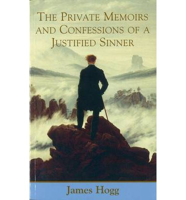the private memoirs and confessions of a justified sinner essay Essay that had been republished in the london in august 1822, and another   hogg's private memoirs and confessions of a justified sinner (1824), a novel.
