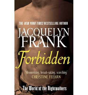 Forbidden (world of the nightwalkers) by jacquelyn frank