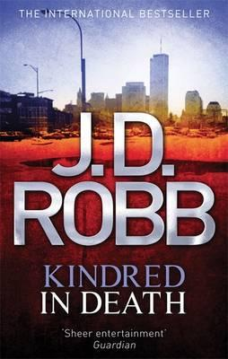 Kindred In Death J D Robb 9780749959005