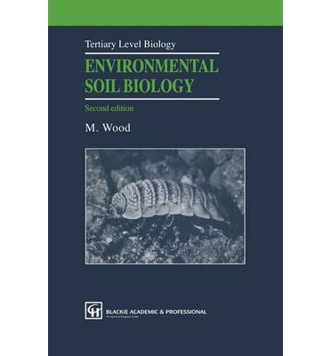 Environmental soil biology martin wood 9780751403435 for Soil zoology