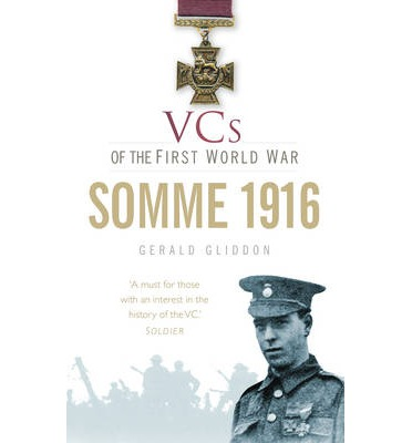 VCs of the First World War : Somme 1916
