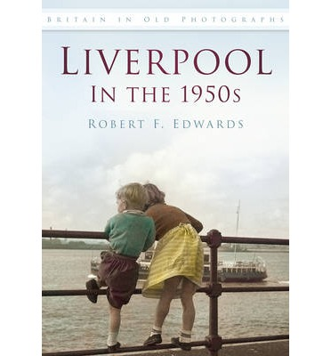 Liverpool in the 1950s