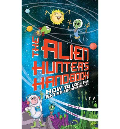 The Alien Hunter's Handbook