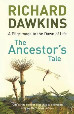 The Ancestor's Tale : a Pilgrimage to the Dawn of Life
