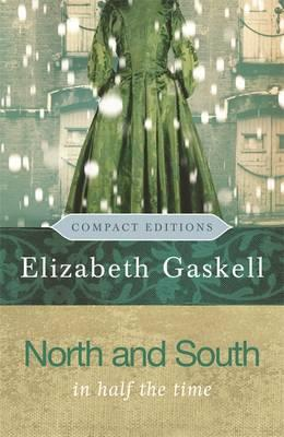 north and south by gaskell The greatest surprise of my reading life was when i discovered that every one of  my preconceptions about elizabeth gaskell's north and south was wrong.