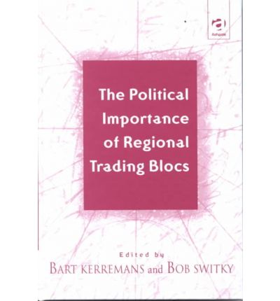 the rise of regional trading blocs Analyze the rise of regional trade blocs such as the european union and nafta, and predict the impact of increased globalization in the 20th and 21st centuries.