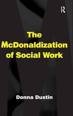 mcdonaldization of work Mcdonaldization, society, and education  13 mcdonaldization of education/higher education  vigorous numbers and work vigorously to reach this number of students.