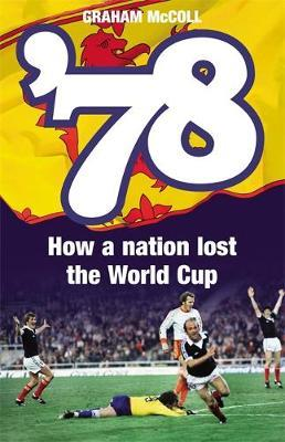 '78 : How a Nation Lost the World Cup