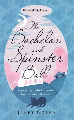 The Bachelor and Spinster Ball
