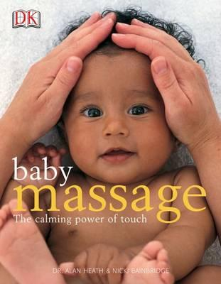 Baby Massage : The Calming Power of Touch