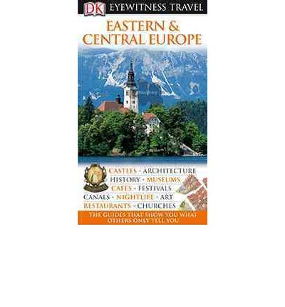 Eyewitness Eastern and Central Europe