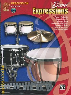 Band Expressions, Book Two Student Edition : Percussion, Book & CD