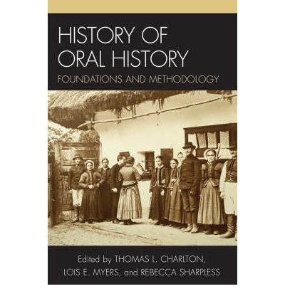 History Of Oral History 39