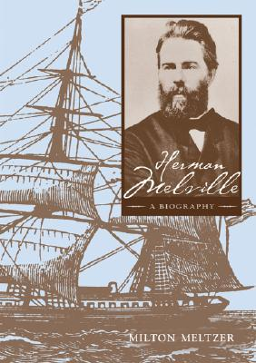 herman melville biography This compelling biography of herman melville, one of america's most enigmatic  literary figures, recounts a life full of adventure, hardship, and moral conflict.