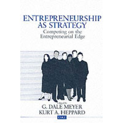 Kostenloser Hörbuch-Download für das iPhone Entrepreneurship as Strategy : Competing on the Entrepreneurial Edge by G. Dale Meyer, Kurt Allen Heppard 9780761915805 PDF